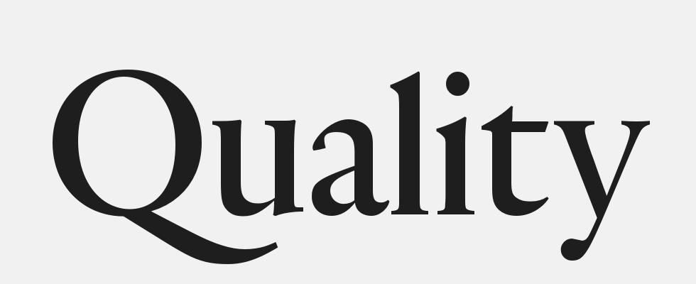Quality Fonts